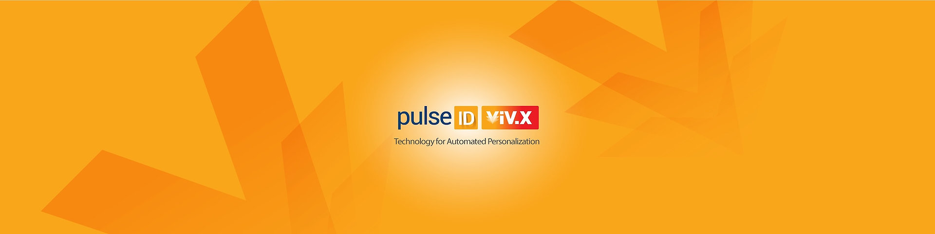 PulseID ViV.X Technology for Automated Personalization