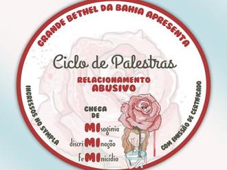 Grande Bethel da Bahia conclui o Ciclo de Palestras