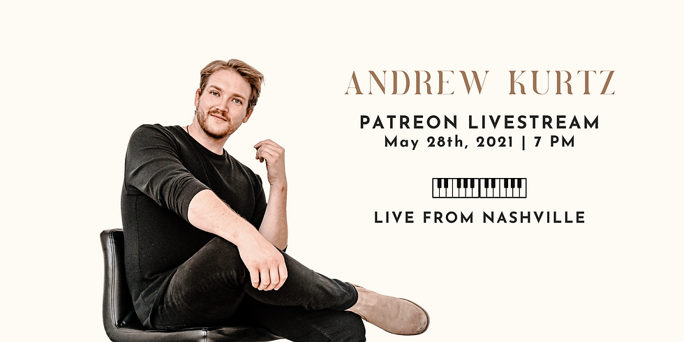 Live from Nashville! Private Patreon Live Stream - May 28th 7 PM