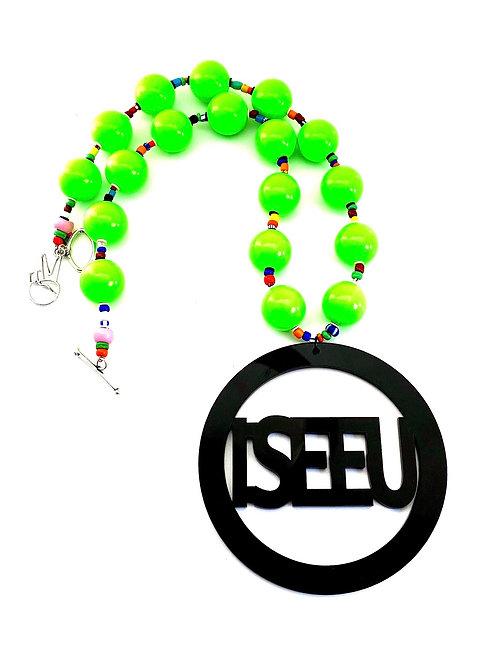 I SEE U Pendant w/ Neon Green Beads