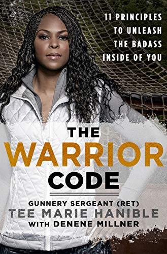 THE WARRIOR CODE: 11 PRINCIPLES TO UNLEASH THE BADASS INSIDE OF YOU
