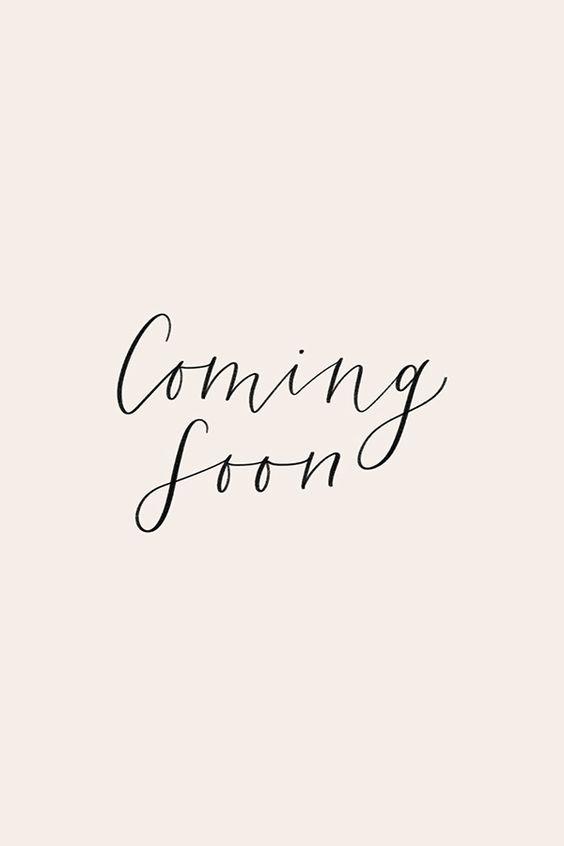 coming soon.jpeg