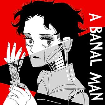 A Banal Man.png