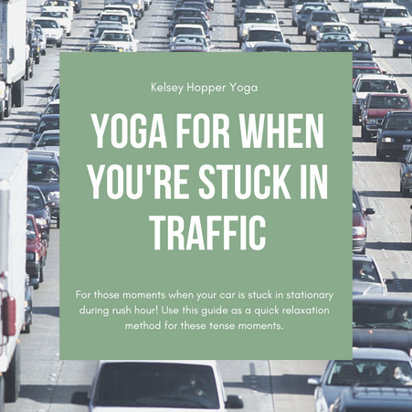 Yoga For When You're Stuck in Traffic