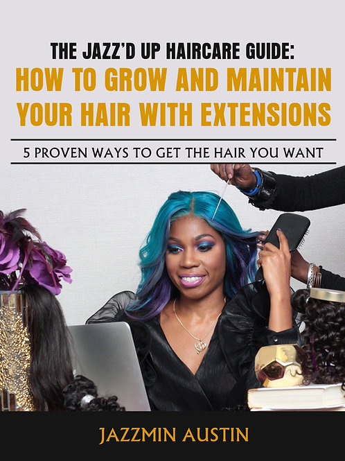 How to grow and maintain your hair with extensions- ebook