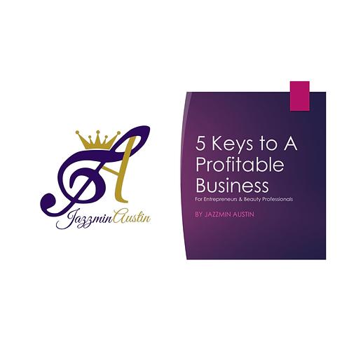 5 Keys to a profitable business