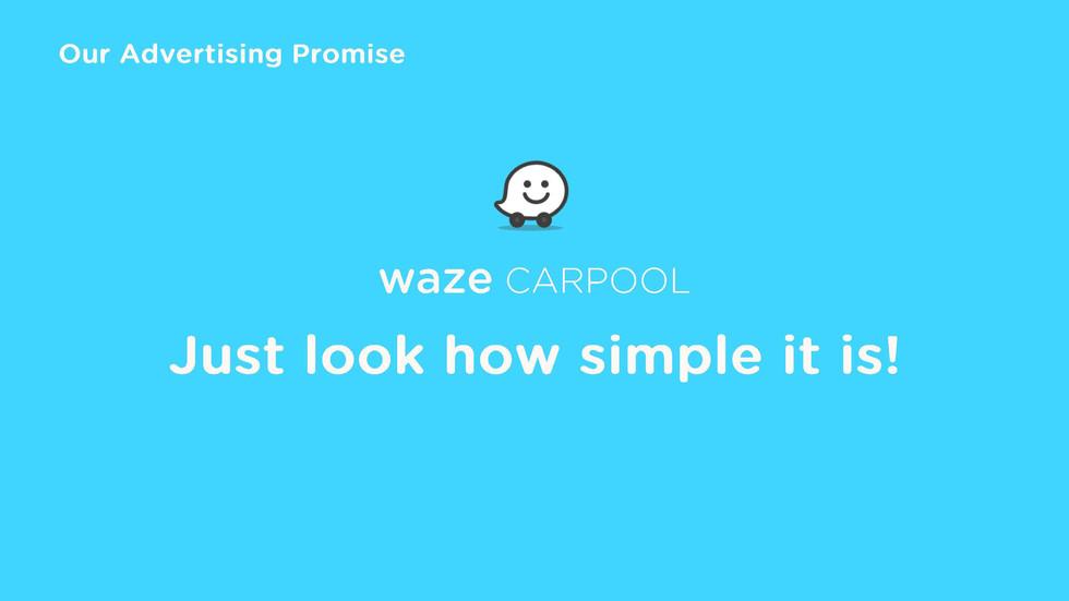 WAZE CARPOOL ADVERTISING STRATEGY