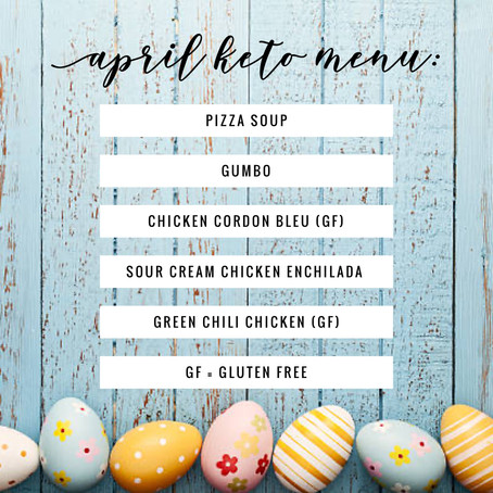 KETO Menu - April 2020