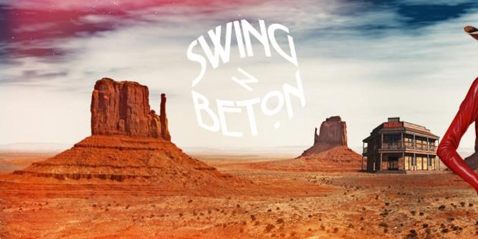 *°* SWING N BETON - Und die wilden Westen *°*