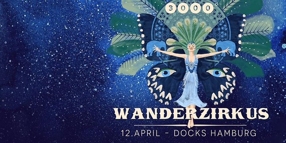 3000° Wanderzirkus Docks, Hamburg