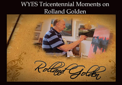WYES Tricentennial Moments on Rolland Golden