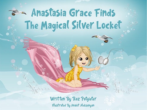 Anastasia Grace finds the Magical Silver Locket