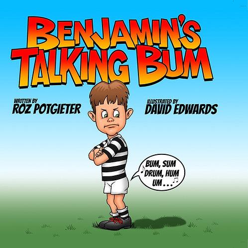 Benjamin's Talking Bum