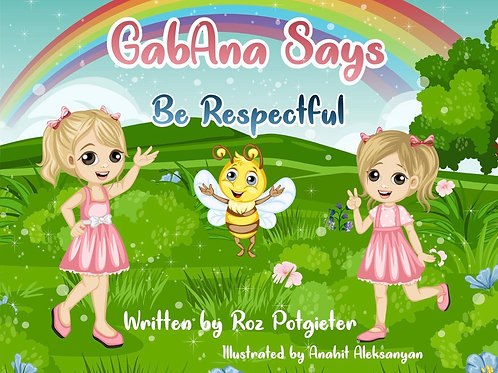 GabAna says be Respectful - E-Book
