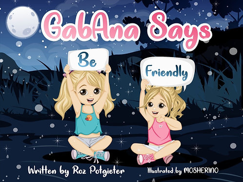 GabAna says be Friendly