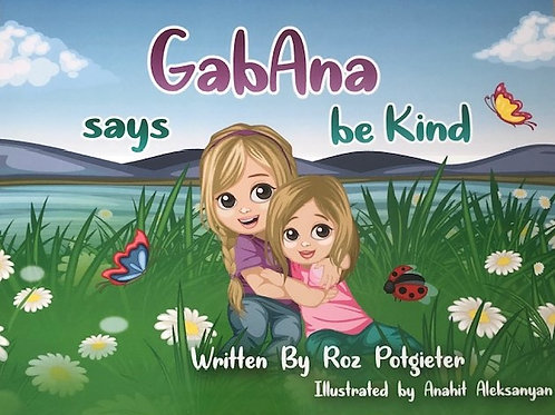 GabAna says be Kind - E-Book