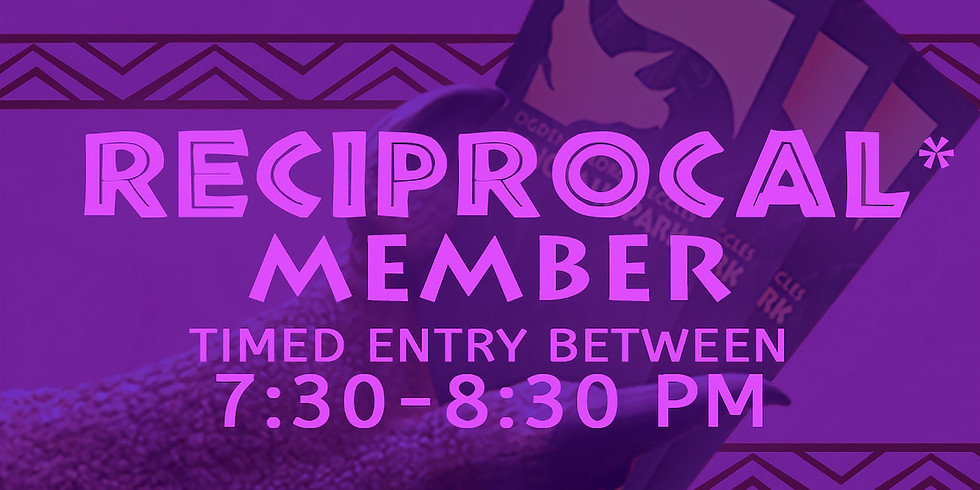 Dinos in the Dark! 10/15 Reciprocal Member Admission Slot B