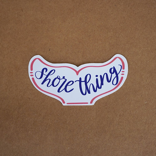 Shore Thing Sticker - Weatherproof