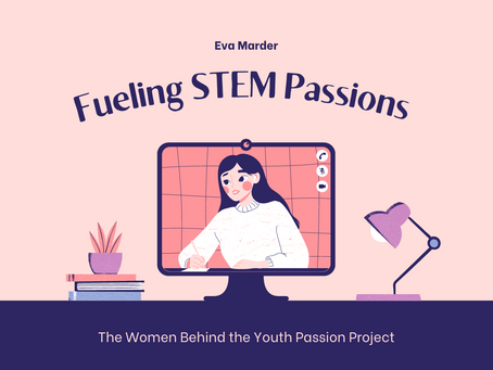 Fueling STEM Passions: The Women Behind the Youth Passion Project—Eva Marder