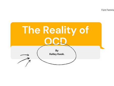 The Reality of OCD - Kelley Kwok
