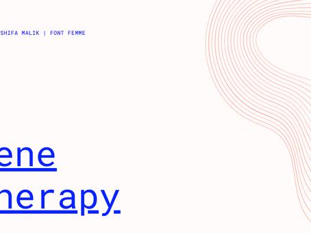 Gene Therapy - Shifa Malik