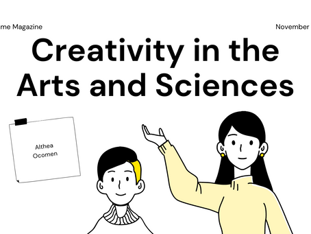 Creativity in the Arts and the Sciences - Althea Ocomen