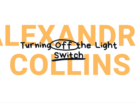 Turning off the Light Switch - Alexandra Collins