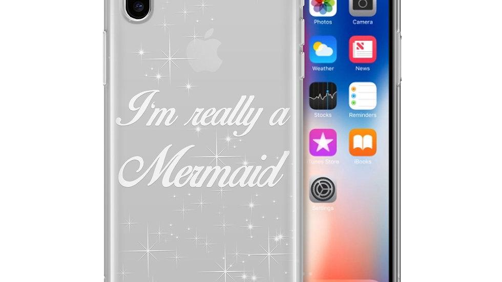 I'm Really a Mermaid - Clear TPU Case Cover