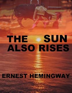 Thr Sun Also Rises