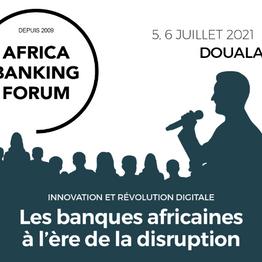 AFRICA BANKING FORUM (5-6 juillet 2021)