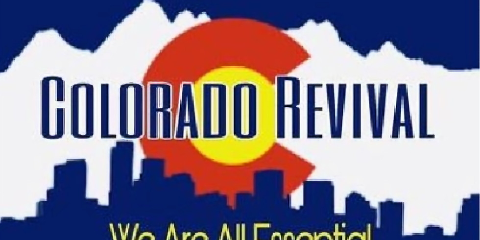 Colorado Business Revival - Sponsored by Keep Colorado Free and Open