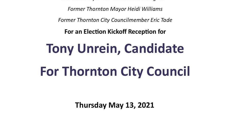Tony Unrein for Thornton City Council - Campaign Kickoff
