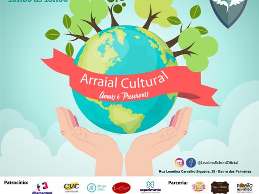 Arraial Cultural 2019 – Amar é Preservar