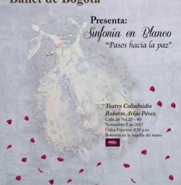 """""""Sinfonía en Blanco"""", el ballet que se la juega por la paz"""