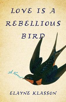 Love-is-a-Rebelllious-Bird.jpg