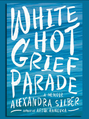 The White Hot Grief Parade