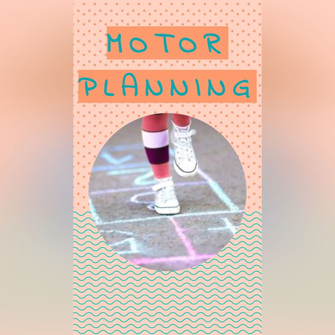 Motor Planning - Occupational Therapy