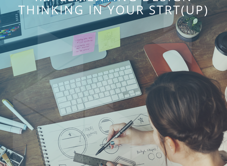 Implementing Design Thinking In Your STRT(up)