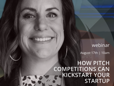 """""""How Pitch Competitions can Kickstart your Startup"""" hosted by Tara Spalding"""