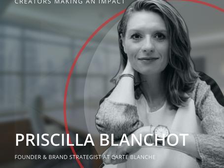 STRT Spotlight -  Creators Making an Impact, Priscilla Blanchot