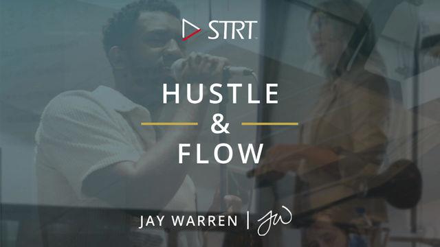 Founders' Friday - Hustle & Flow with Jay Warren