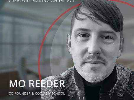 STRT Spotlight - Creators Making an Impact, Mo Reeder