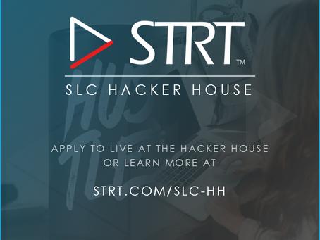 ANNOUNCING THE STRT SLC HACKER HOUSE