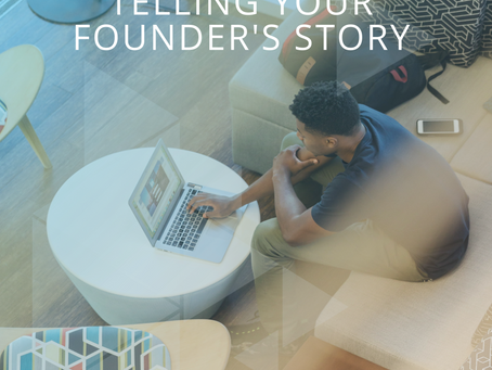 Telling Your Founder's Story