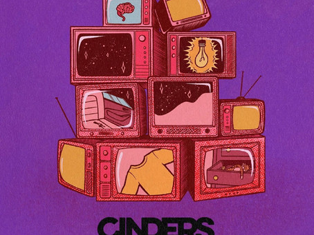 New Music Alert - Cinders
