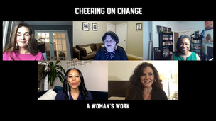 A WOMAN'S WORK: Cheering on Change Panel - 01/07/2021