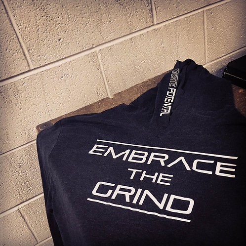 """Embrace The Grind"" Fitted Hoodie"