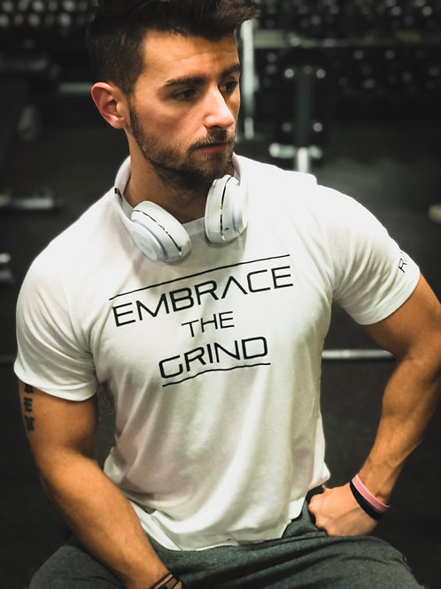 """Embrace The Grind"" Fitted T"