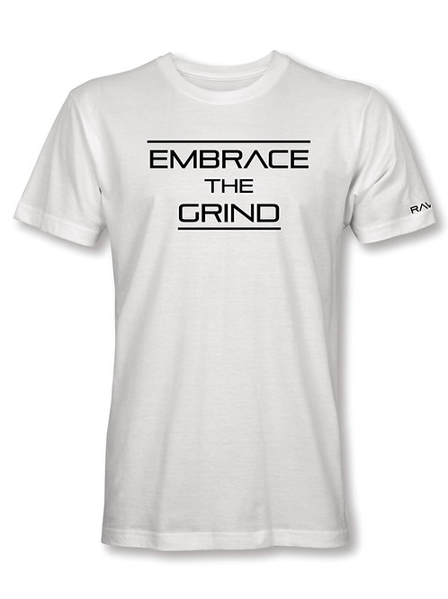 """""""Embrace The Grind"""""""