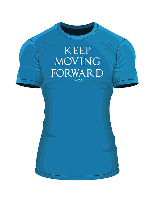 """Keep Moving Forward"" Fitted T."